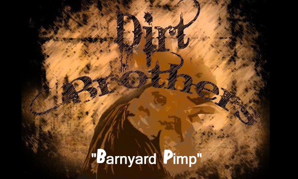 BarnyardPimp - Dirt Brothers