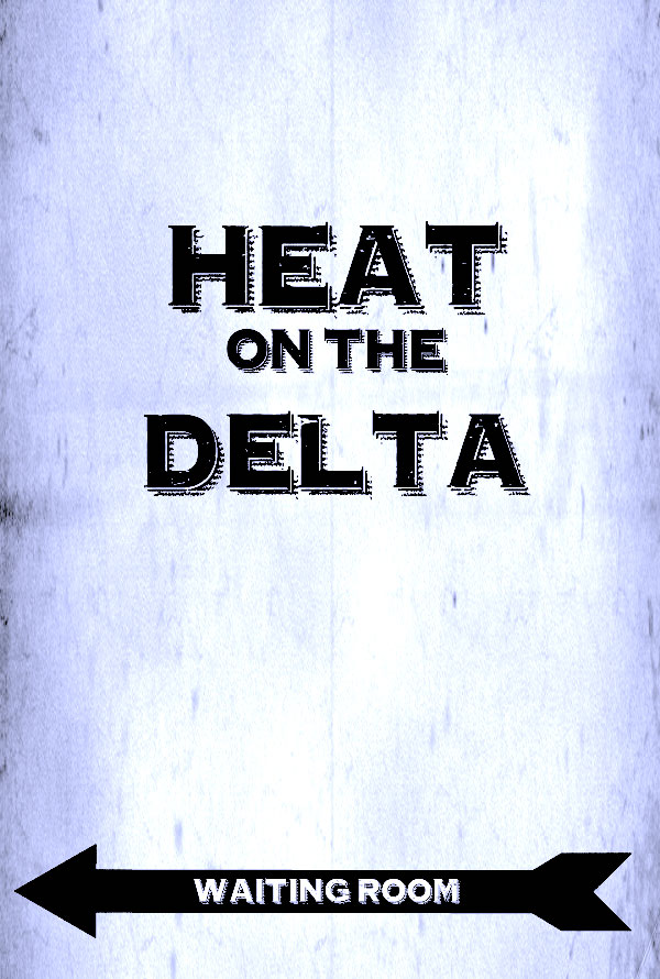heatonthedeltaposter